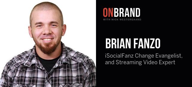 brian fanzo on brand