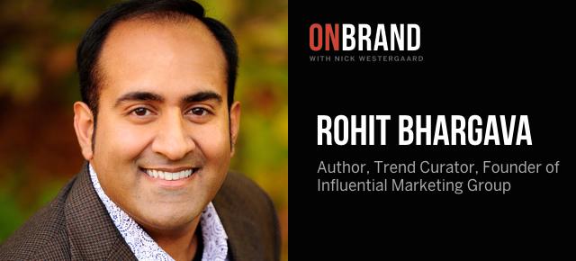 Rohit Bhargava On Brand