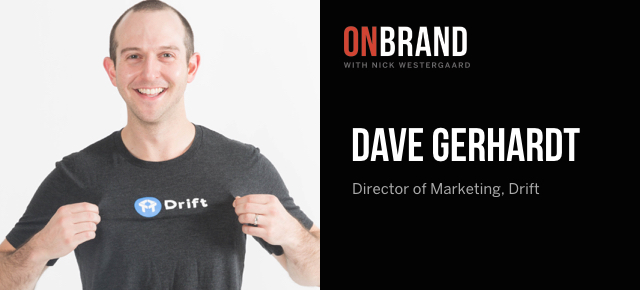 dave gerhardt on brand.001