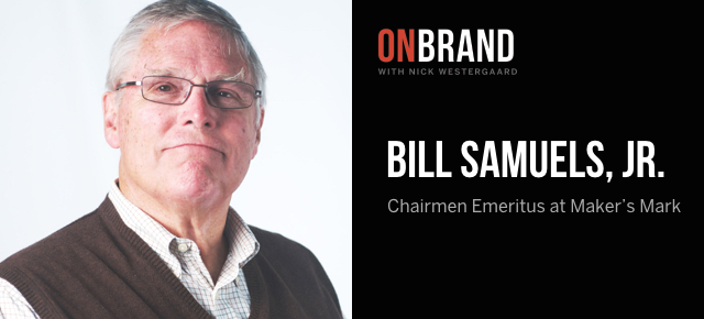 bill samuels jr on brand