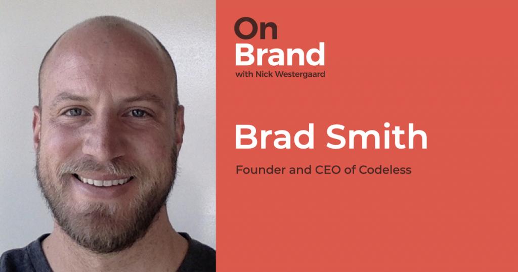 brad smith on brand