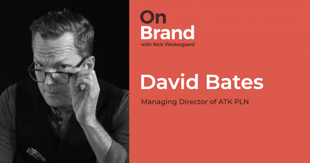 david bates on brand podcast