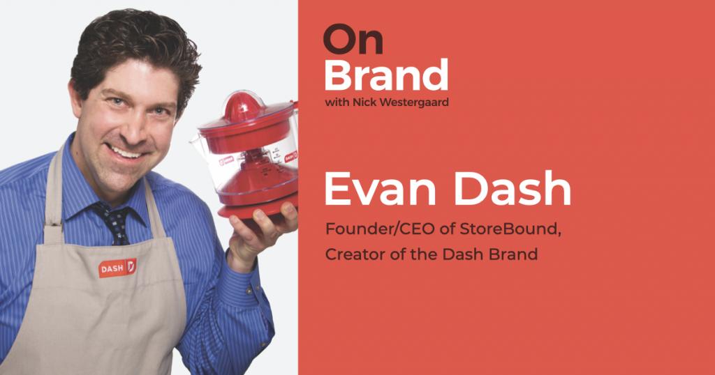 Evan Dash On Brand