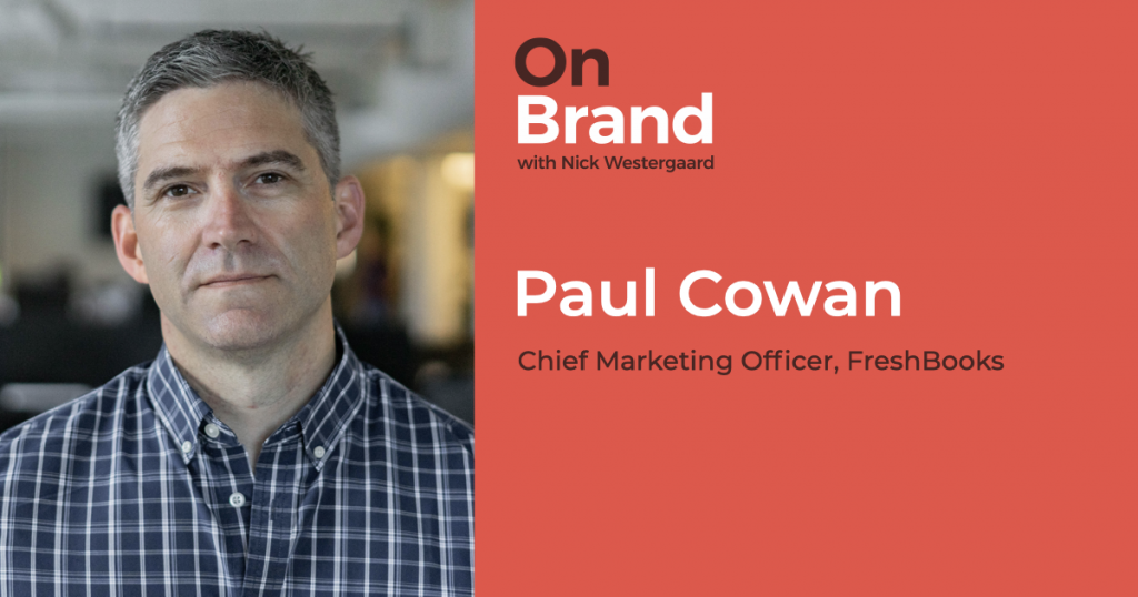 paul cowan freshbooks on brand