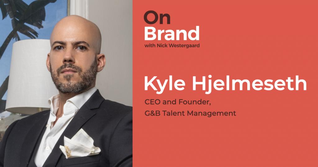 Kyle Hjelmeseth On Brand